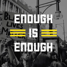 A black lives matter protest overlaid with text enough is enough