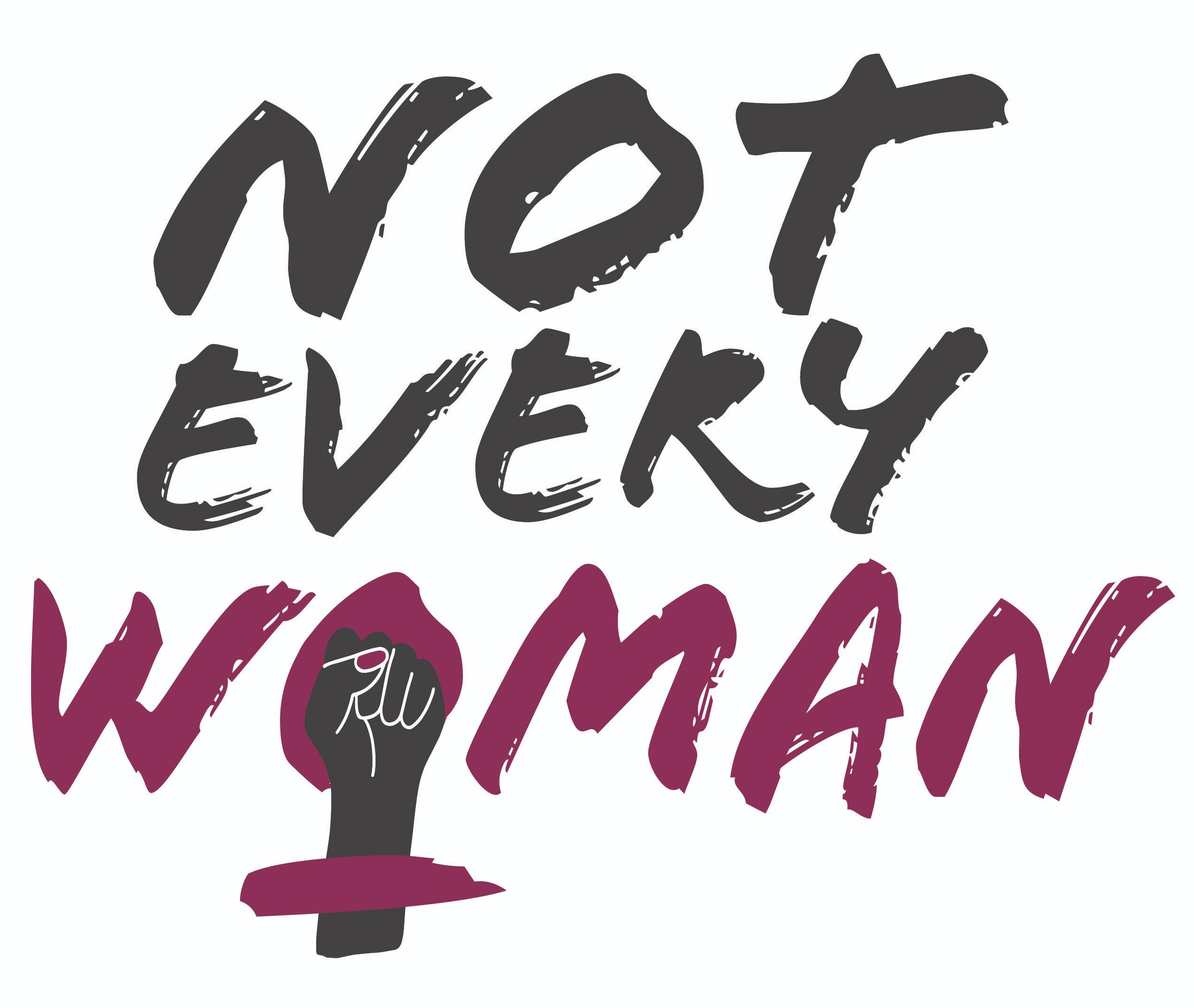 Not Every Woman